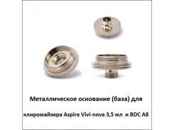 Металлическое основание (база) для клиромайзера Aspire Vivi-nova 3,5 мл и BDC A8