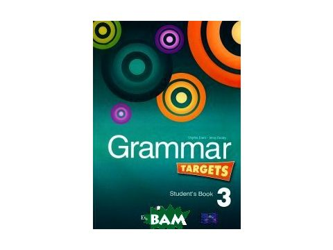 Grammar Targets 3. Student`s Book. Учебник Киев