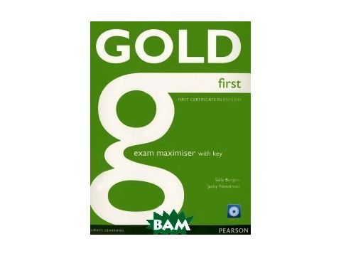 Gold First. Exam Maximiser with Key (+ Audio CD) Киев