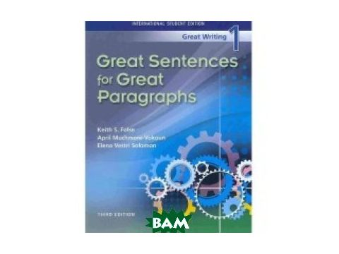 Great Writing 1. Great Sentences. Student`s Book Киев