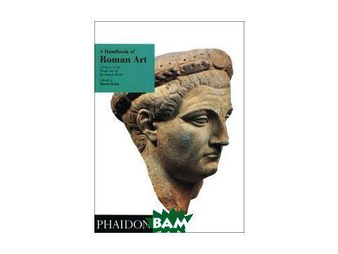 Handbook of Roman Art Киев