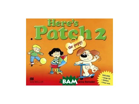 Here`s Patch The Puppy 2. Pupil`s Book (songs) (+ Audio CD) Киев