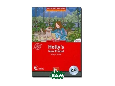 Holly`s New Friend. Level 1 (+ Audio CD) Киев