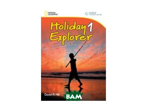Holiday Explorer 1. Student`s Book (+ Audio CD) Киев