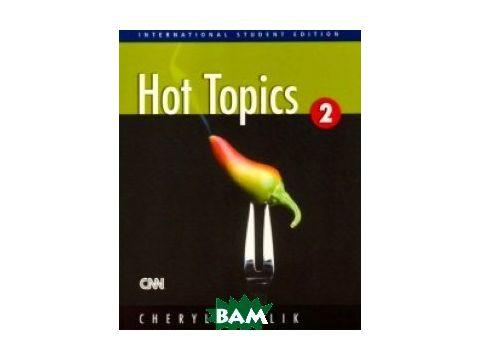 Hot Topics 2. Student`s Book Киев