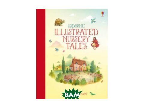 Illustrated Nursery Tales (clothbound HB) Киев