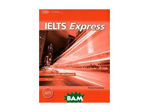 Ielts Express Intermediate: Workbook (+ Audio CD) Киев