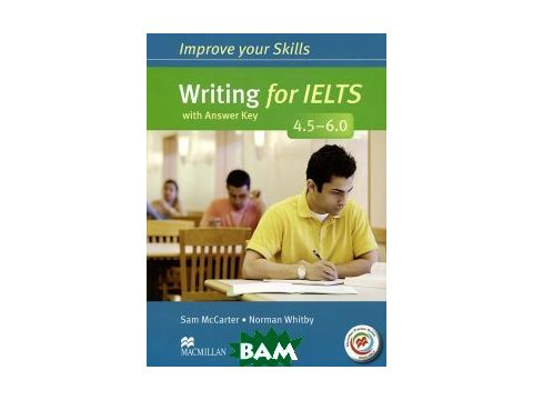 Improve Your Writing Skills for IELTS 4.5-6 SB Book with key&MPO Pack Киев
