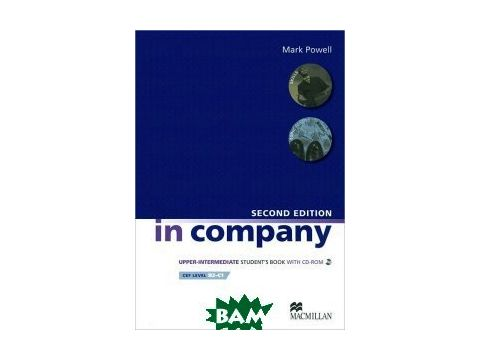 In Company Second Edition Upper Intermediate Student`s Book (+ CD-ROM) Киев