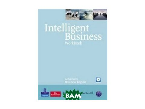Intelligent Business Advanced Workbook/Audio CD Pack (+ Audio CD) Киев