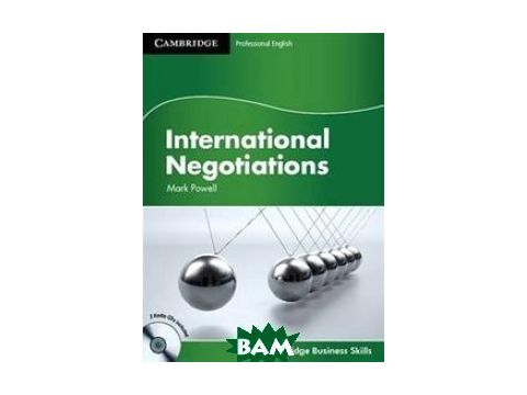 International Negotiations. Student`s Book (+ Audio CD) Киев