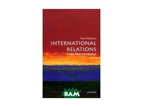 International Relations. A very Short Introduction Киев