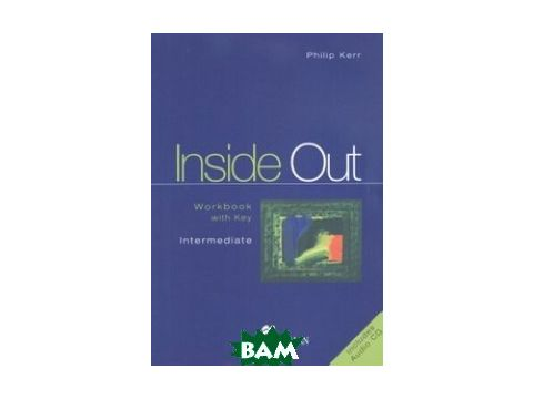 Inside Out Intermediate Workbook with key (+ Audio CD) Киев