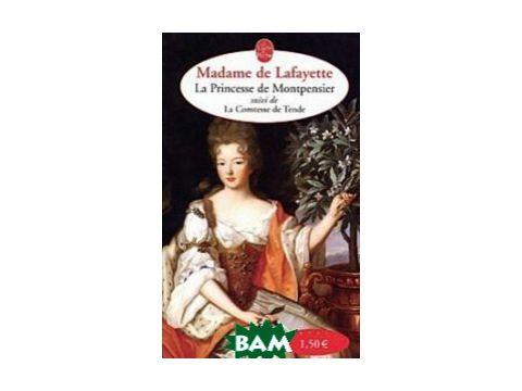 La Princesse de Montpensier Suivi de Histoire de La Comtesse de Tende Киев