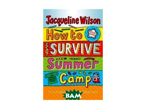 How to Survive Summer Camp Киев