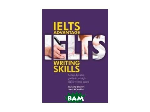 IELTS Advantage. Writing Skills Киев