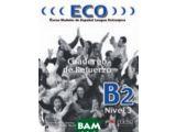 eco 3: b2. cuaderno de refuerz...