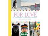 Цены на For Love: 25 Heartwarming Cele...