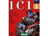 Цены на Ici 2 - Livre de l`& 233;l& 23...