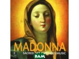 Цены на Madonna. Sacred Art and Holy M...