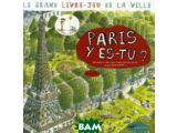 Цены на Paris y es-tu? Le grand livre-...