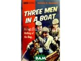 Цены на Three Men In a Boat To Say Not...