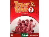 Цены на Tiger Time: Activity Book: Lev...
