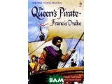 Цены на The Queen`s Pirate - Francis D...