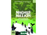 Цены на Magnus Million et le dortoir d...