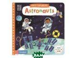 Цены на First Explorers: Astronauts. B...