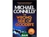 Цены на The Wrong Side of Goodbye