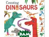 Цены на Counting Dinosaurs. Board book