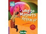 Цены на Why Do Magnets Attract?