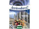 Цены на Arrivederci! 1 Libro (+ Audio ...