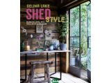 Цены на Shed Style. Decorating Cabins,...