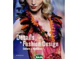 Цены на Details in Fashion Design. Col...