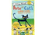 Цены на Pete The Cat`s. Super Cool Rea...