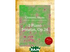 2 сонаты для фортепиано, Op.24