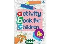 Activity Books for Children. Book 4