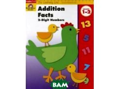 Addition Facts. 2-Digit Numbers, Grades 1-2