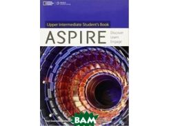 Aspire, Upper-Intermediate: Discover, Learn, Engage (+ DVD)