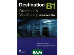 Destination: Level B1: Grammar & Vocabulary: With Answer Key