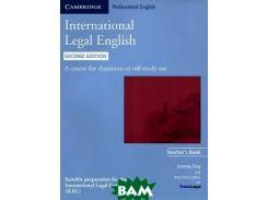 International Legal English Second edition Teacher`s Book