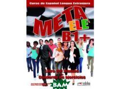 Meta Ele B1+: Libro Del Alumno + Cuaderno De Ejercicios (+ Audio CD)