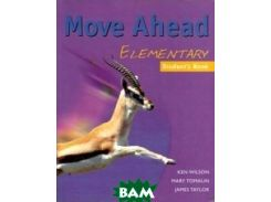 Move Ahead. Elementary. Student`s Book