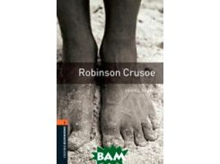 Oxford Bookworms Library 2: Robinson Crusoe