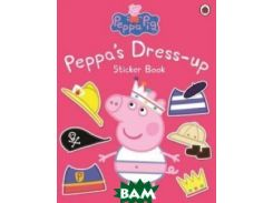 Pepp`a Dress-Up: Sticker Book