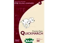 PTE Young Learners. Practice Tests. QUICKMARCH