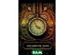 Steampunk Note. Блокнот с тонированными страницами (твердый переплет)