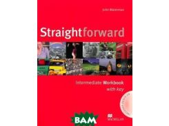 Straightforward Intermediate: Workbook with Key Pack (+ аудиокурс на СD)